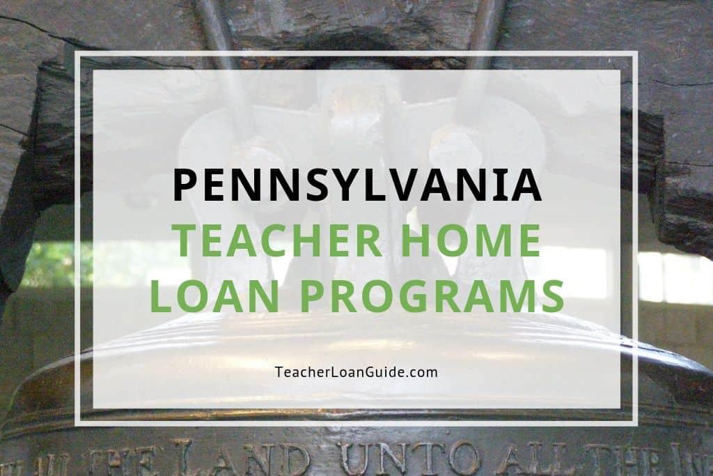Pennsylvania Teacher Home Loan Programs