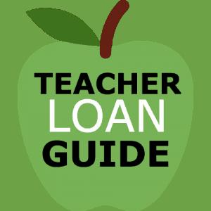 Teacher Loan Guide
