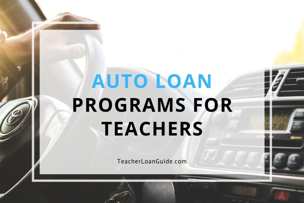 Car Loan Programs for Teachers