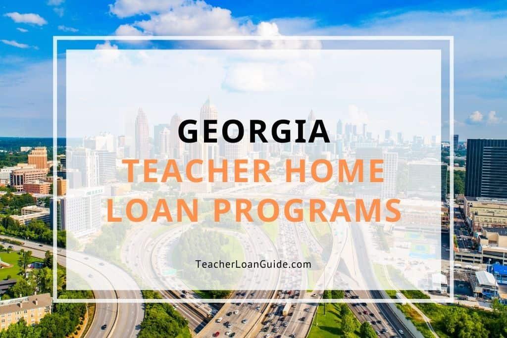 Georgia Teacher Home Loan Programs